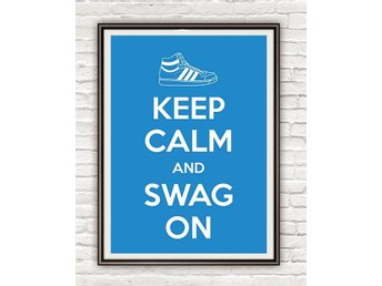Keep calm and Swag on Springa lopp Konst Inredning poster affisch 30x42cm - Karlskrona - Keep calm and Swag on Springa lopp Konst Inredning poster affisch 30x42cm - Karlskrona
