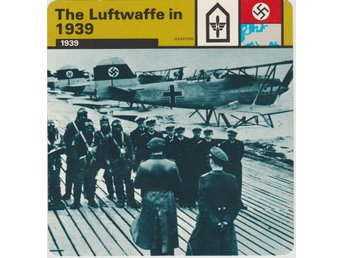 WW 2 Tredje Riket The Luftwaffe in 1939  Collectors Card
