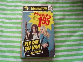 Al Conroy Fly om du kan (Johnny Morini nr 4) /Manhattan 271 - Norsjö - Al Conroy Fly om du kan (Johnny Morini nr 4) /Manhattan 271 - Norsjö