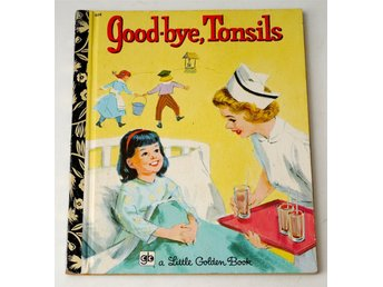 Good-Bye, Tonsils Golden Book