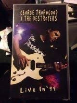 George Thorogood The Destroyers Live In 99 VHS Raritet.