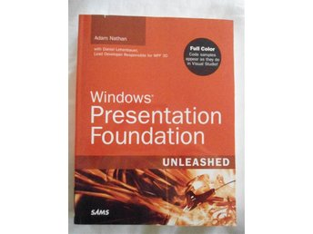 Windows Presentation Foundation. Nathan