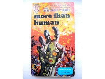 MORE THAN HUMAN Theodore Sturgeon Ballantine Books 1953
