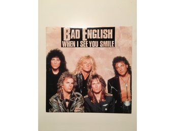 "Bad English - When i see you smile.  7"" 1989"