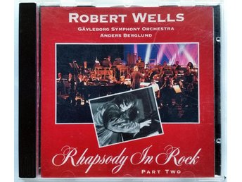 Robert Wells - Rhapsody In Rock Part Two
