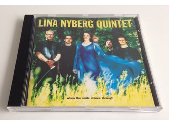 Lina Nyberg Quintet: When the smile shines through CD