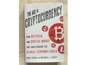 "Bok ""The Age of Cryptocurrency: How Bitcoin and Digital Money Are Challenging ."""