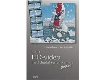 Filma HD Video med digital systemkamera