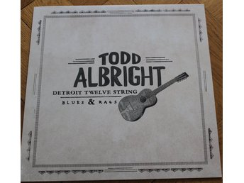 TODD ALBRIGHT - Detroit Twelve String (Third Man Records, Jack White)
