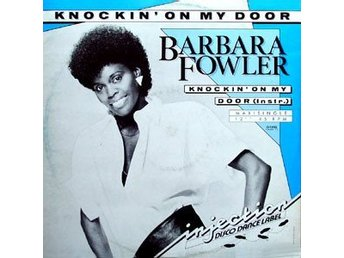 "Barbara Fowler – Knockin´ on my door (Injection 12"")"
