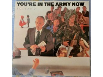 "EP; BOLLAND - ""YOU´RE IN THE ARMY NOW""!"