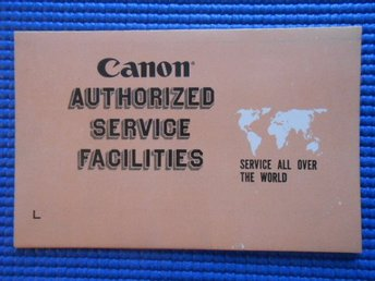"Häfte Canon Authorized Service Facilities ""Service all over the world"""
