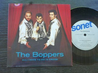 BOPPERS - All I have to do is dream/Pretend to stop  Sonet Sverige  -91