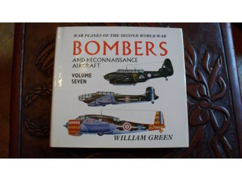 BOMBERS AND RECONNASSAINCE AIRCRAFT VOLUME SEVEN  WILLIAM GREEN        MACDONALD