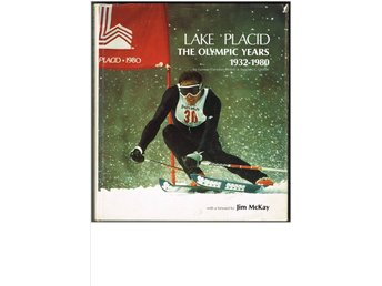 LAKE PLACID - THE OLYMPIC YEARS 1932-1980 - Ortloff & Ortloff (1977) inför OS