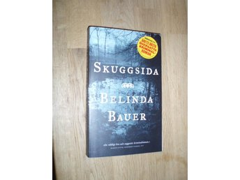 Belinda Bauer - Skuggsida - Norsjö - Belinda Bauer - Skuggsida - Norsjö