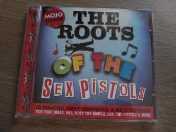 "Mojo "" Presents The Roots of the Sex Pistols """
