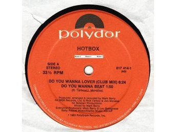 "Hotbox – Do you wanna lover (Polydor 12"")"