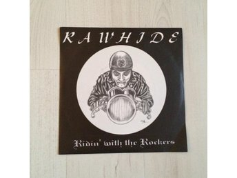 RAWHIDE - RIDIN´WITH THE ROCKERS. ( 7 SINGEL)