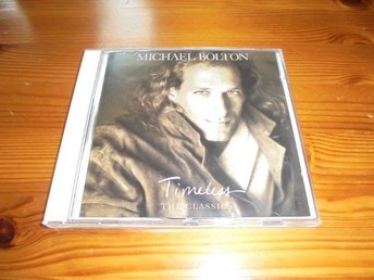 Michael Bolton - Timeless - The Classics