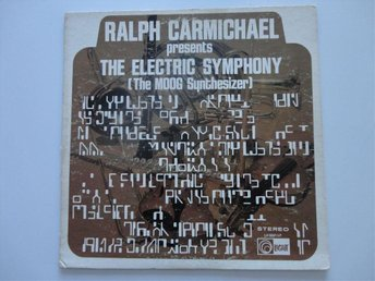 RALPH CARMICHAEL: THE ELECTRIC SYMPHONY. 1970. LP. MOOG. US 1ST ORIG.