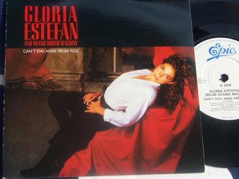 "GLORIA ESTEFAN & MIAMI SOUND MACHINE - CAN´T STAY AW 7"" 1988"