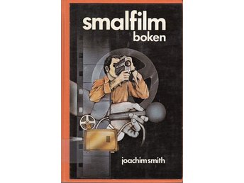 Smalfilmboken - Joachim Smith