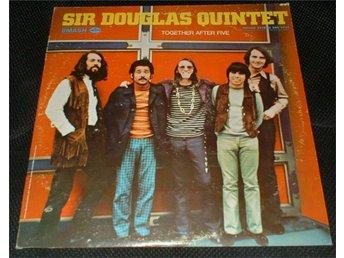 SIR DOUGLAS QUINTET LP Together after five 1970 USA - Jämshög - SIR DOUGLAS QUINTET LP Together after five 1970 USA - Jämshög