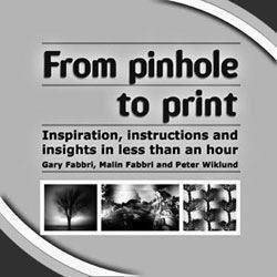 Book: From pinhole to print -Inspiration, instructions and insights