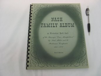 NASH Family Album - A Pictorial Roll Call - Third Edition