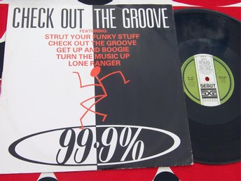 "99.9 % - CHECK OUT THE GROOVE 12""  UK"