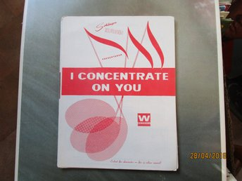 I CONCENTRATE ON YOU - NOTER