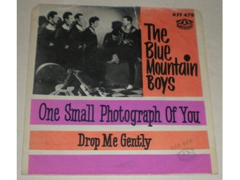 Blue Mountain Boys SINGELOMSLAG Drop me gently 1963