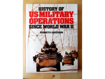 History of US Military Operations since world war II