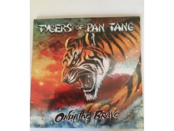Tygers of Pan Tang - Only the Brave , 7''singel , nwobhm