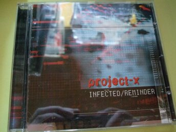 Project-X - Infected/Reminder - 2002 - CD