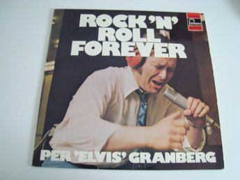 Per 'Elvis' Granberg   And The New Jordal Swingers Rock 'n' Roll Forever 1972