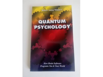 "Robert Anton Wilson RAW  ""Quantum Psychology"" BOK"