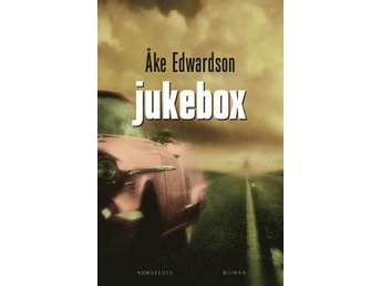 ## JUKEBOX ## Åke Edwardson