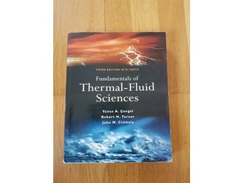 Fundamentals of Thermal-Fluid Sciences Yunus Cengel, Robert Turner, John Cimbala