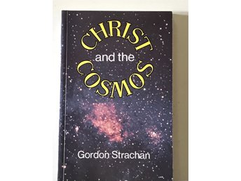Christ and the Cosmos - Gordon Strachan