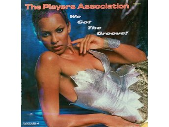 The Players Association – We got the groove (Vanguard Lp)