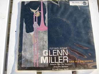 GLENN MILLER & HIS ORCHESTRA -  FLYING HOME   RCA  EP