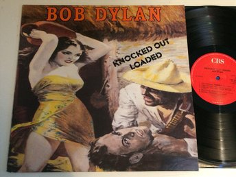 BOB DYLAN knocked out loaded LP -86 UK CBS CBS 86326