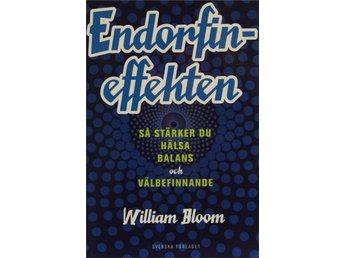 Endorfineffekten, William Bloom - Knäred - Endorfineffekten, William Bloom - Knäred