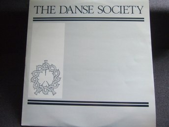 MAXI 12:A - THE DANSE SOCIETY. Somewhere/Hide/The Theme. 1983