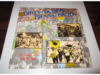 Dirty Dozen Brass Band The – My Feet Can't Fail Me Now Concord Jazz – GW-3005