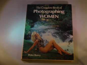 The complete book of photographing women