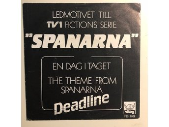 "7"" Deadline - Spanarna 83 Sweden Soul pop"