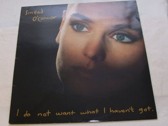 Sinéad O'Connor - I Do Not Want What I Haven't Got - Vinyl-LP från 1990